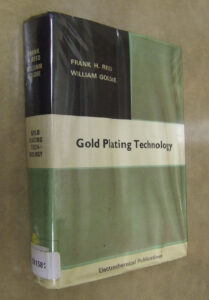 Gold Plating Technology REID, Frank H. & GOLDIE, William